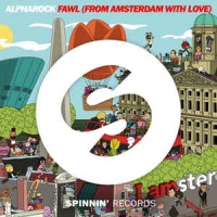 Alpharock - FAWL (From Amsterdam With Love) (Single)