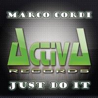 Marco Cordi - Just Do it (Francesco Zeta Rmx)
